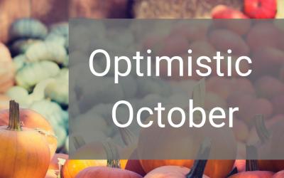 Optimistic October